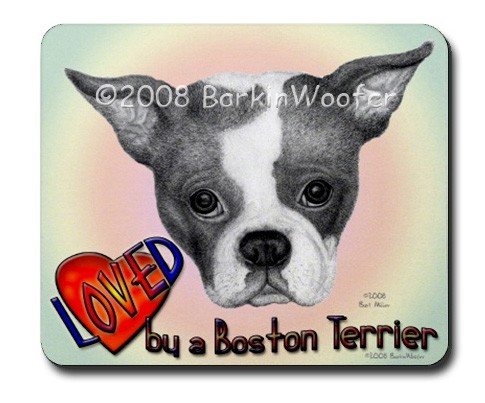Mouse Pad 'Loved by a Boston Terrier' Original Dog Art by Bart Miller