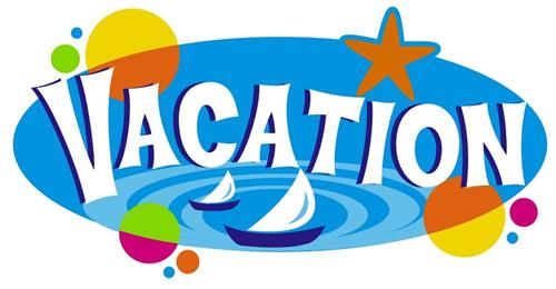 ON VACATION UNTIL AUGUST 15th!