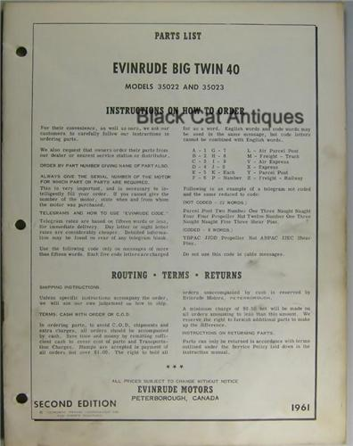 Evinrude 40 HP Big Twin http://blackcatantiques.net/1961-Evinrude-Big-Twin-40-HP-Electric-Outboard-Parts-List-Models-35022-35023-Used-P2784140.aspx