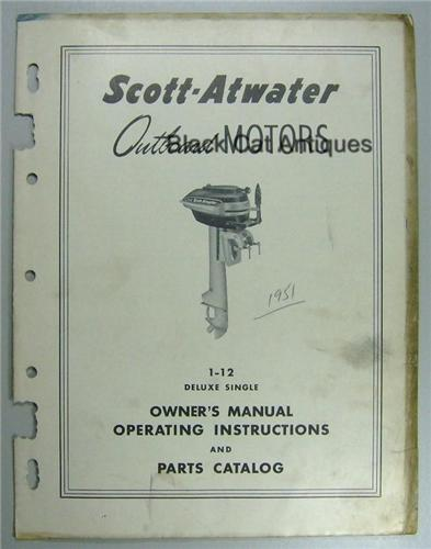 Original Scott Atwater Outboard Motor Owners Manual Model