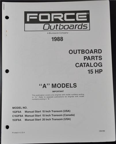 1988 Us Marine Force Outboard Motor Parts Catalog 15 Hp A Models 152f8a  C152f8a  153f8a Nos