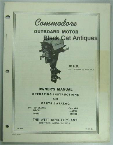 1961 West Bend Owners Manual 10 Hp Commodore Model 103201 - Usa  103202 - Canada Used