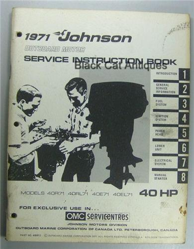 1971 Johnson Outboard Motor Service Instruction Book 40 Hp