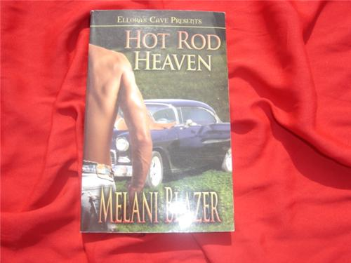 Hot Rod Heaven by Melani Blazer - Ellora's Cave