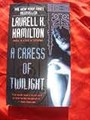 A CARESS OF TWILIGHT~LAURELL K HAMILTON~NEW BOOK