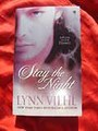 STAY THE NIGHT~LYNN VIEHL~DARKYN 7~NEW BOOK