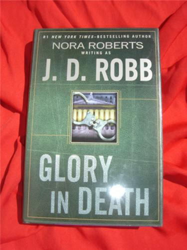 GLORY IN DEATH by JD ROBB