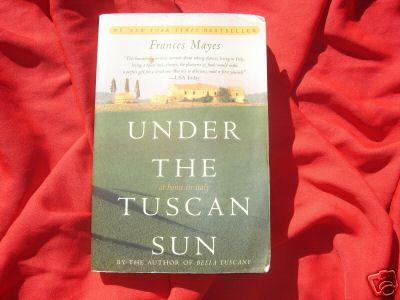 UNDER THE TUSCAN SUN~FRANCES MAYES