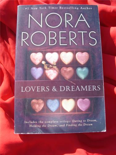 Nora Roberts Lovers and Dreamers Dream Trilogy