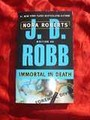 IMMORTAL IN DEATH~JD ROBB~3~NEW PB.JPG