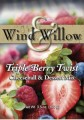Wind Willow Triple Berry Twist