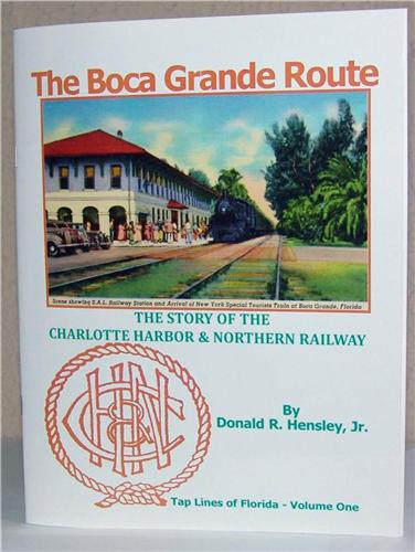 Boca Grande Route The Charlotte Harbor  Northern RR