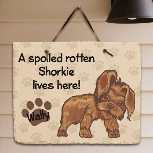 Personalized Shorkie Welcome Sign Spoiled Shorkie Dog Lives Here Slate Plaque
