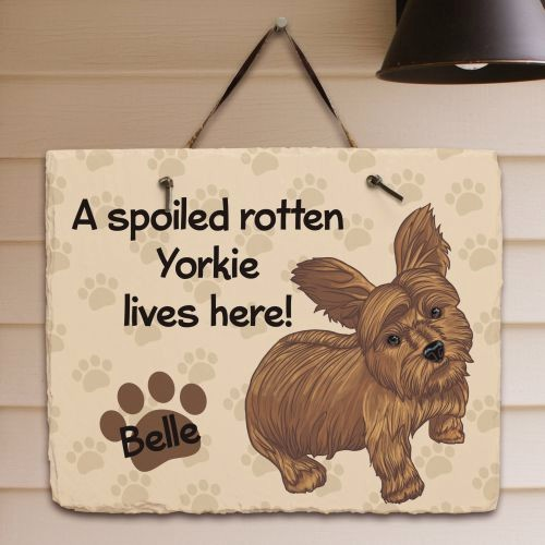 Personalized Yorkie Dog Welcome Sign Spoiled Rotten Dog Lives Here Slate Plaque