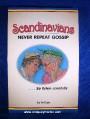 Scandinavians don't gossip.jpg