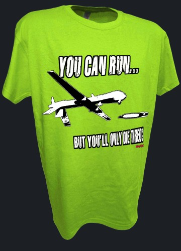 You Can Run Army Airforce Predator Drone Missle Bomber War Iraq lime.jpeg