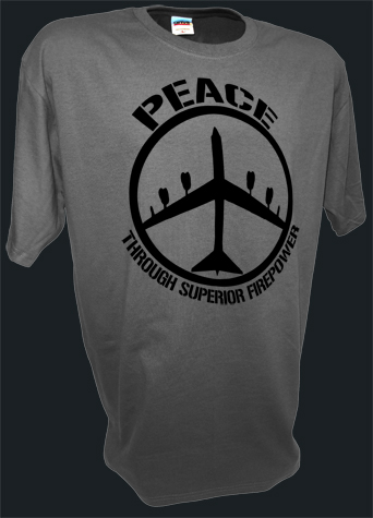 B52 Bomber Peace Sign Thru Superior Firepower Funny Pro War gray.jpeg