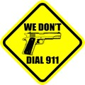 WE DON'T DIAL 911 45 AUTO MAIN.jpeg
