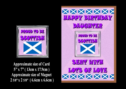 Happy Birthday Daughter Card & Magnet Gift Proud To Be Scottish