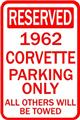 1962 CORVETTE RESERVED PARKING SIGN