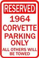 1966 CORVETTE RESERVED PARKING SIGN