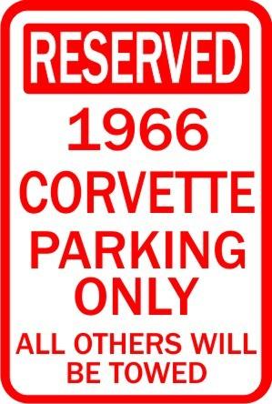 1966 CORVETTE RESERVED PARKING SIGN