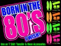 Born in the 80's I WISH! T Shirt Transfer & Neon Accessories