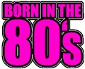 Born in the 80's Iron on T Shirt Transfer Pink