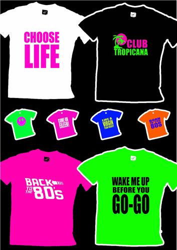 Any 80s Slogan T Shirt