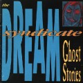 Dream Syndicate - Ghost Stories.jpg