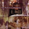 Rich Hopkins & Luminarios - El Paso.jpg