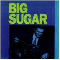 Big Sugar - Big Sugar.jpg