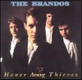 The Brandos - Honor Among Thieves.jpg