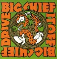 Big Chief - Drive It Off 2.jpg