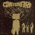 Comets On Fire.jpg