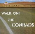 The Conrads - Walk On.jpg