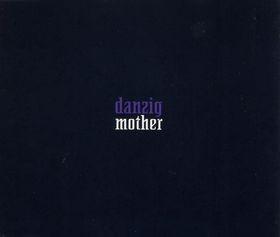 Danzig - Mother.jpg