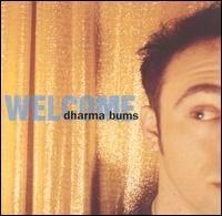 Dharma Bums - Welcome.jpg