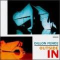 Dillon Fence - Outside In.jpg