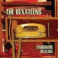 The Dexateens - Hardware Healing.jpg