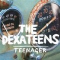 The Dexateens - Teenager.jpg