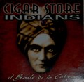 CIGAR STORE INDIANS CD 1 FINAL.jpeg