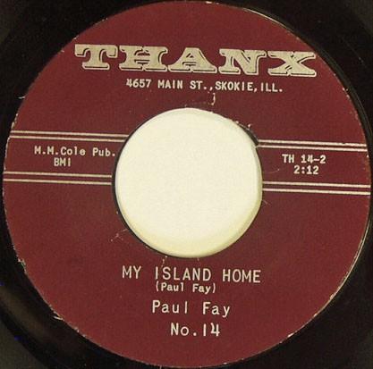 Paul Fay - Honolulu Lulu / My Island Home