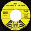 Roger Miller, Tip Of My Fingers- I Wish I Could Fall In Love Today, Starday 7038