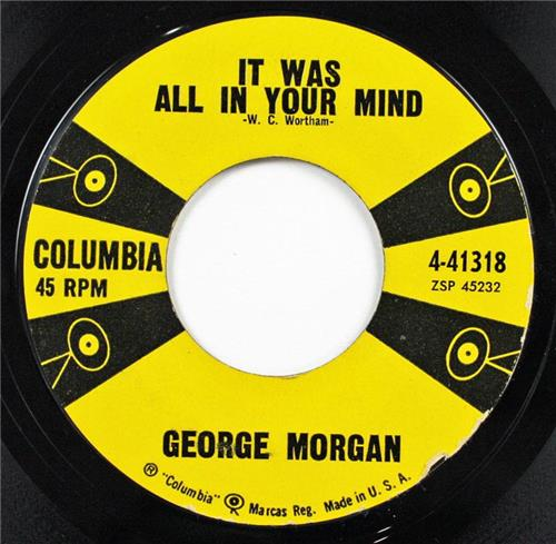 George Morgan, It Was All In Your Mind - I'm In Love Again, Columbia 41318