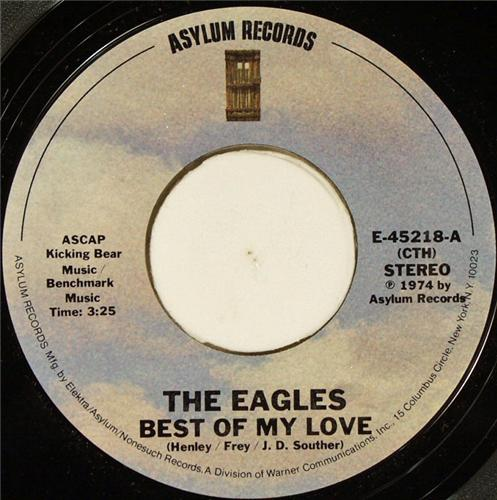 Eagles Best Of My Love Ol 55 Asylum E 45218 Still