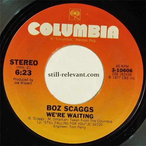 Boz Scaggs - Hard Times / We're Waiting