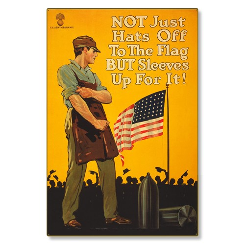 R000029-12 WWI Propaganda Poster Sleeves Up For The Flag Steel Metal Vintage Image Wall Decor Art