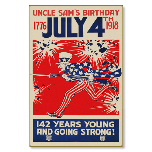 R000048-12 WWI Propaganda Poster July 4th Uncle Sam's Birthday Steel Metal Vintage Image Wall Decor