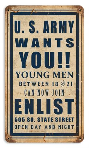 WWI Army Wants You Recruitment Tin Metal Sign Reproduction